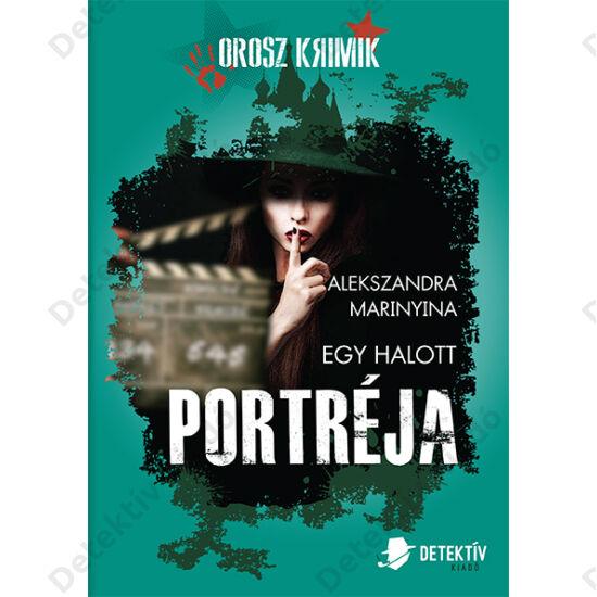 Orosz Krimik - Marinyina - Egy halott portréja